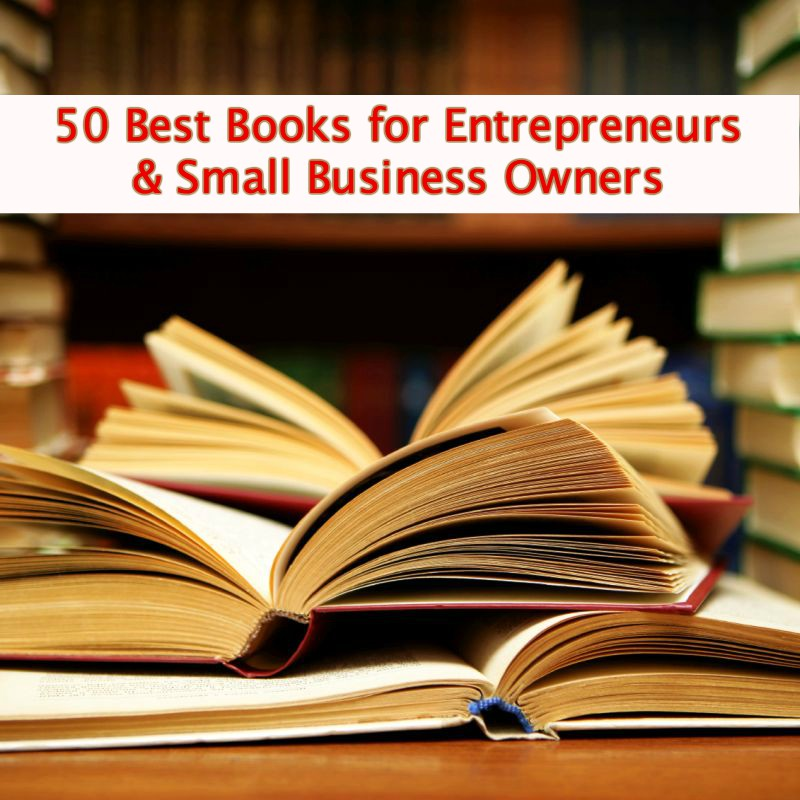 20 All-Time Best Entrepreneur Books to Make Your Business ...